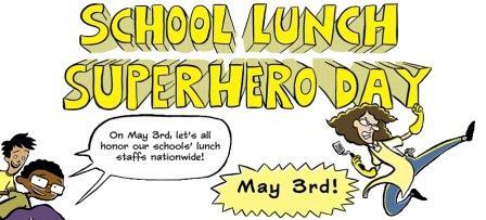 Celebrating School Lunch Superhero Day & School Nutrition ...